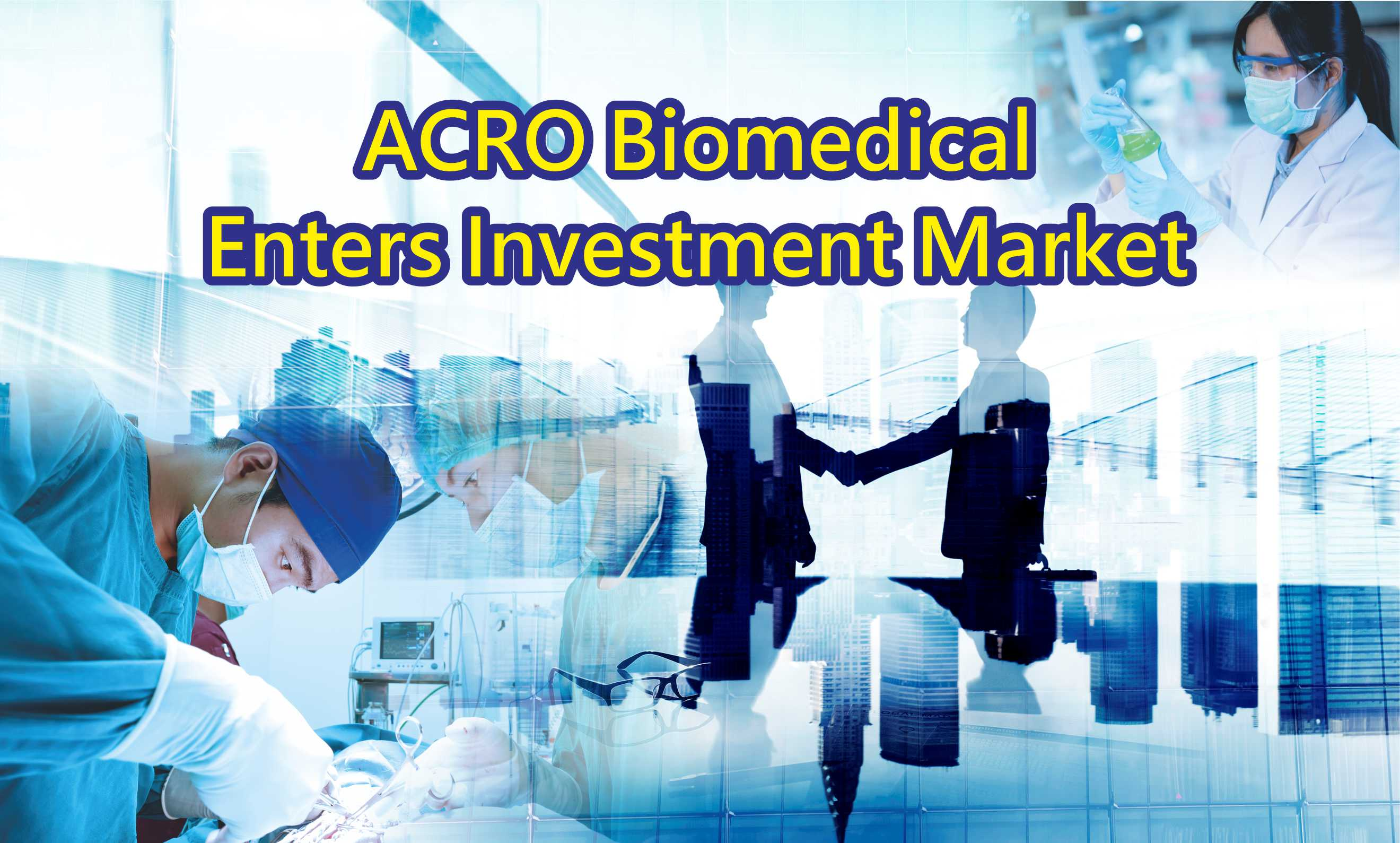 Commercial Times: ACRO Biomedical Enters Investment Market